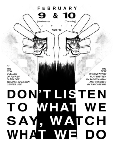 Don't listen to what we say, watch what we do